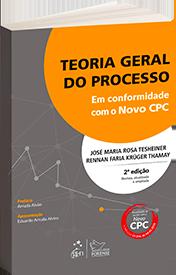 Teoria Geral do Processo em conformidade com o Novo CPC